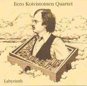 Eero Koivistoinen Quartet: Labyrinth