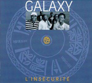 Galaxy: L'insécurité