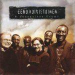 Eero Koivistoinen and Senegalese Drums
